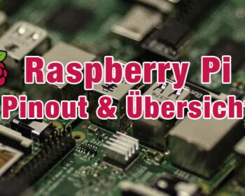 RaspberryPi Pinout und Übersicht