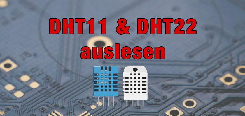 DHT11 und DHT22 auslesen
