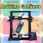 Arduino Gehäuse aus dem 3D Drucker